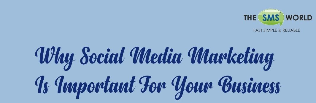 Top 5 reason – why Social Media Marketing popular till now (2020) among businesses/industries